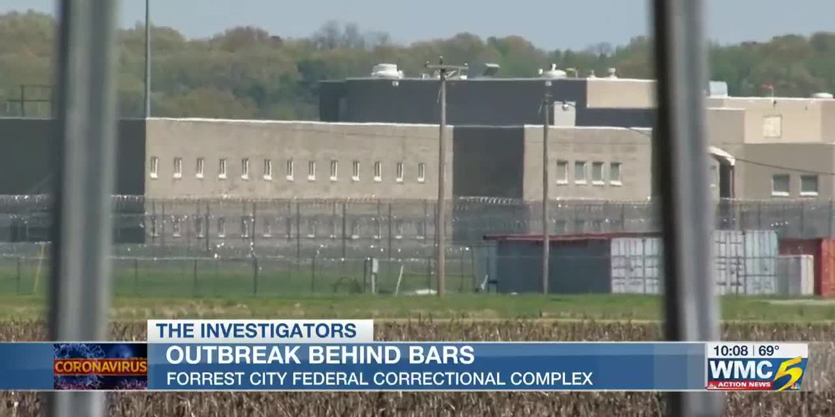 Outbreak behind bars at Forrest City Federal Correctional Complex