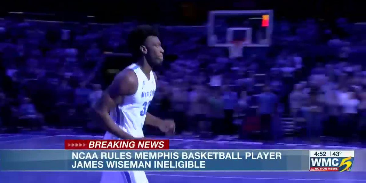 NCAA rules Memphis basketball player James Wiseman inelegible
