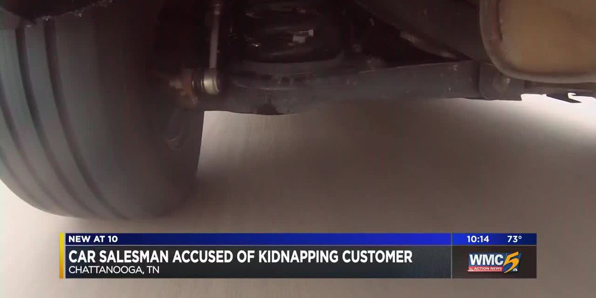 Chattanooga car salesman accused of kidnapping customer, forcing bank withdrawals