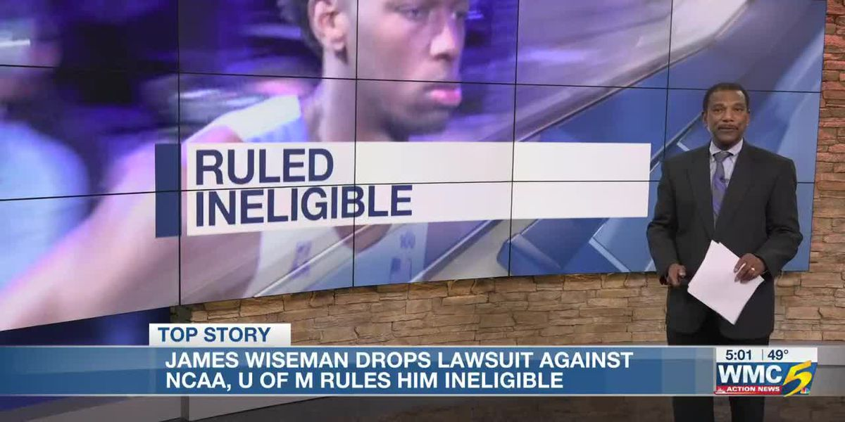 UofM declares James Wiseman ineligible after he asks attorneys to withdraw lawsuit against NCAA