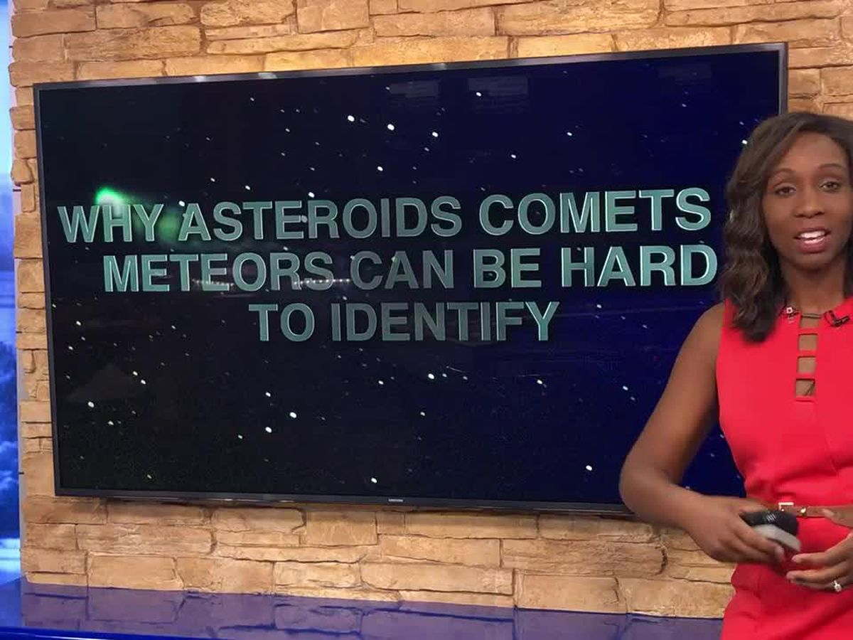 Breakdown: Why asteroids, comets and meteors can be hard to identify