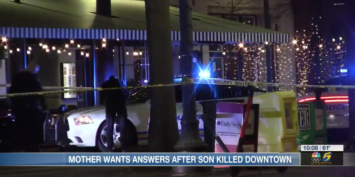 Mother wants answers after son killed downtown