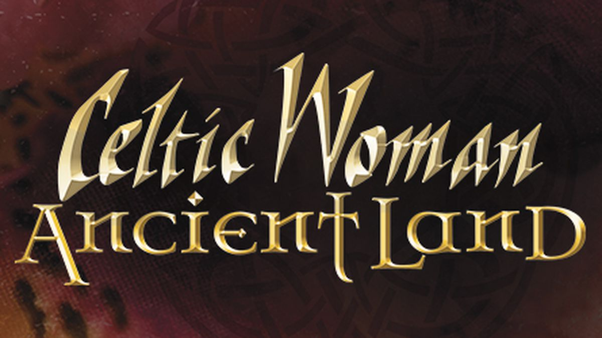 Enter to win tickets to Celtic Woman at the Orpheum Theatre