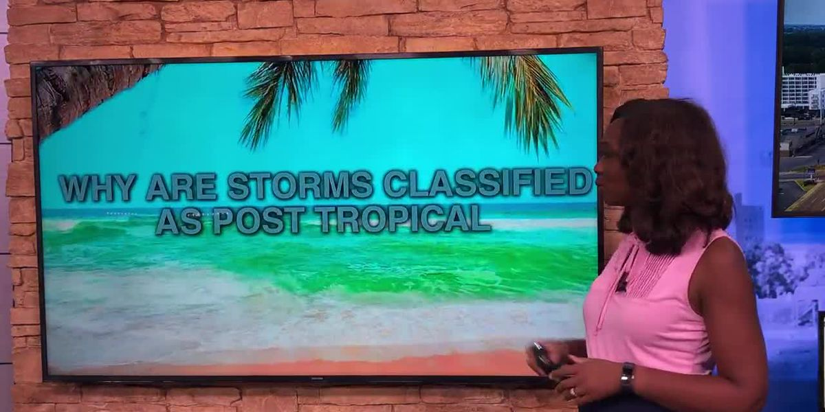 Breakdown: Why storms are classified as post-tropical