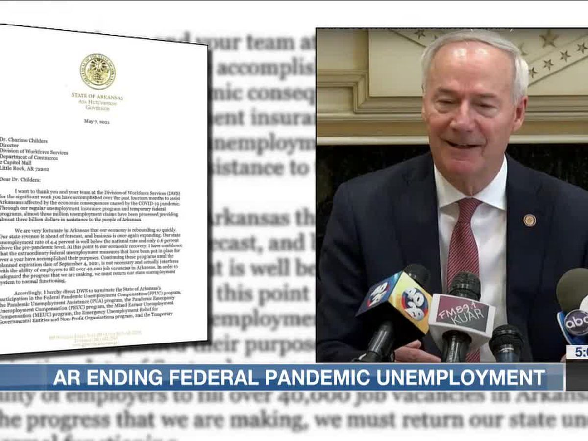 Arkansas to drop out of federal pandemic unemployment programs