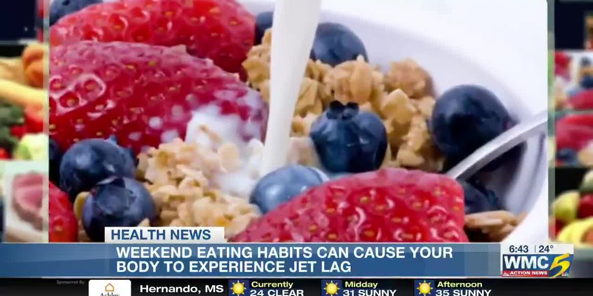Weekend eating habits can cause your body to experience jet lag