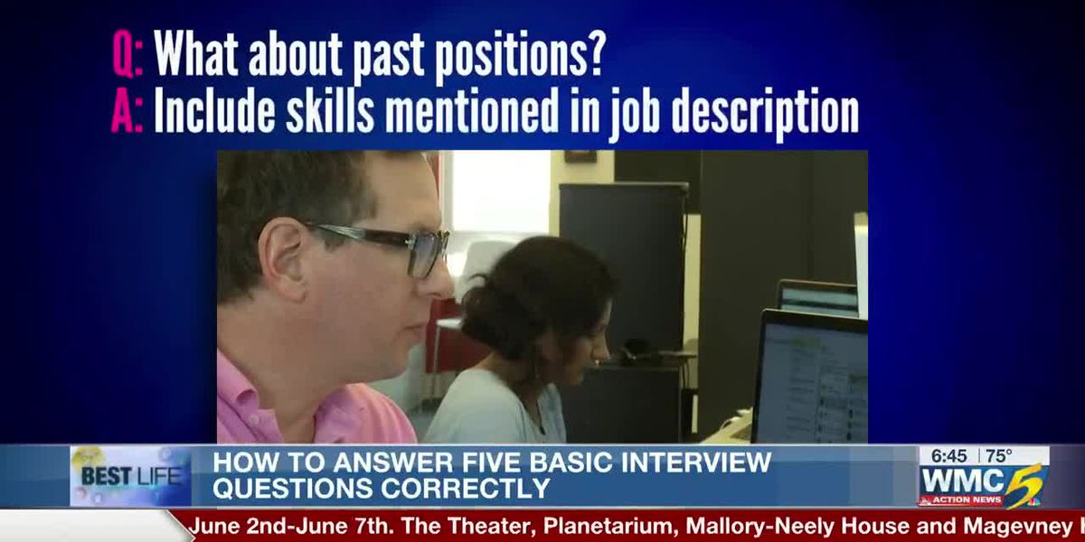 Best Life: How to answer five basic interview questions correctly
