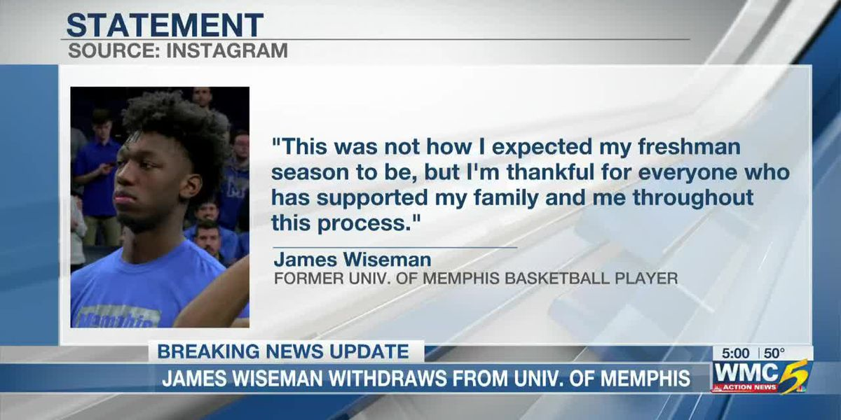 James Wiseman withdraws from University of Memphis